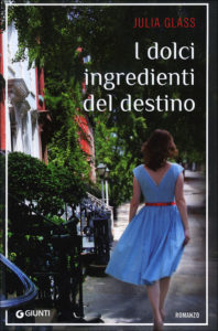 julia glass i dolci ingredienti del destino