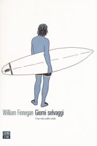 william-finnegan-giorni selvaggi